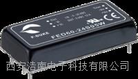 P-DUKE工业电源模块 FED60-24S05W FED60-24S15W FED60-24S12W FED60-24S24W FED60-24D12W FED60-24D15W FED60-24D24W FED60-48S05W FED60-48S24