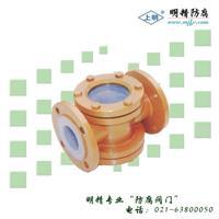 衬氟视镜 FEP(F46)、PCTFE(F3)